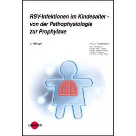 RSV-Infektionen im Kindesalter - von der Pathophysiologie zur Prophylaxe