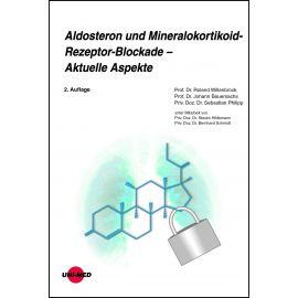 Aldosteron und Mineralokortikoid-Rezeptor-Blockade – Aktuelle Aspekte